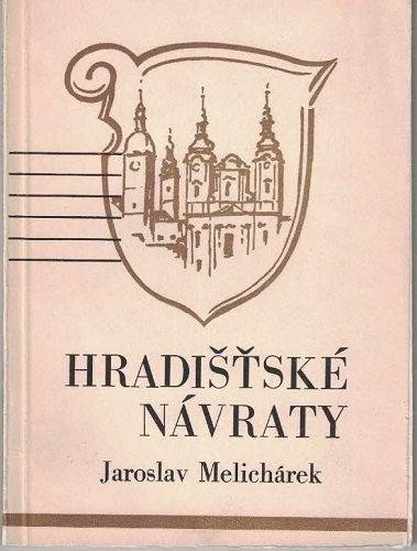 Hradišťské návraty (Uherské Hradiště) - J. Melichárek