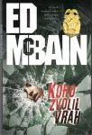 Koho zvolil vrah - Ed. McBain