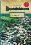 Na začiatku bola cesta - Nižný Slavkov (Sabinov, Prešov) - L. Greca