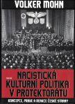 Nacistická kulturní politika v protektorátu - Volker Mohn