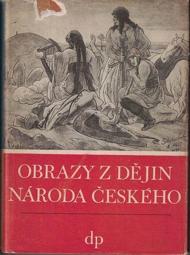 Obrazy z dějin národa českého 1 - V. Vančura