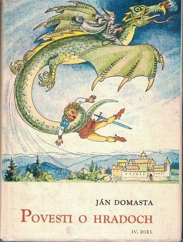 Povesti o hradoch IV. - Ján Domasta