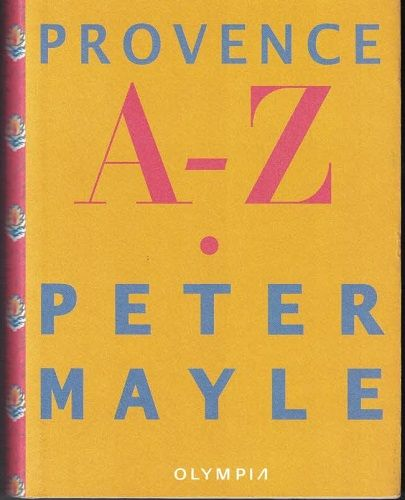 Provence A - Z - Peter Mayle