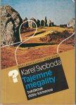 Tajemné megality - K. Svoboda