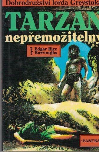 Tarzan nepřemožitelný - E. R. Burroughs