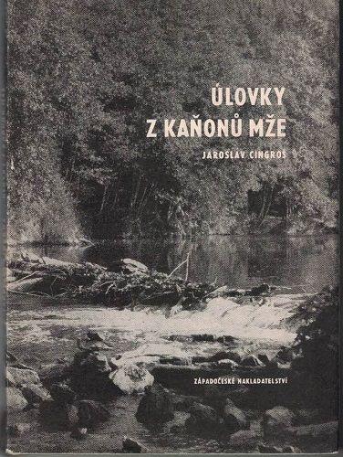 Úlovky z kaňonů Mže - J. Cingroš