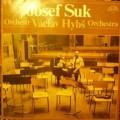 LP J. Suk a orchestr V. Hybše