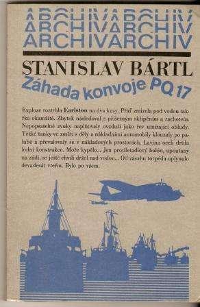 Záhada konvoje PQ 17 - S. Bartl