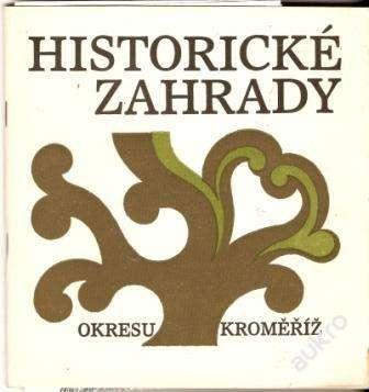 Historické zahrady okresu Kroměříž