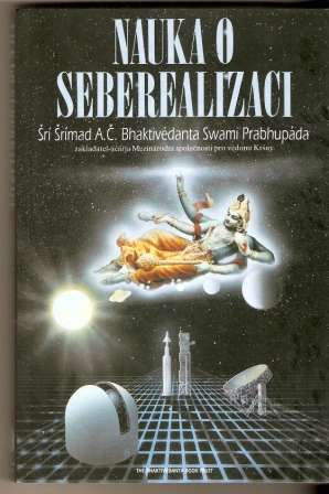 Nauka o seberealizaci - Swami Prabhupáda