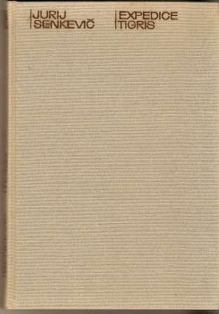 Expedice Tigris - J. Senkevič