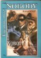 Nobody - Tajemný muž - R. Kraft