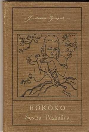 Rokoko a Sestra Paskalina - J. Zeyer