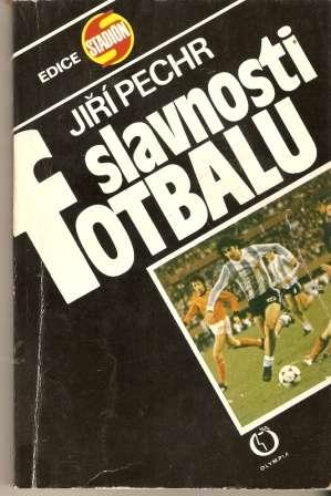 Slavnosti fotbalu - J. Pechr