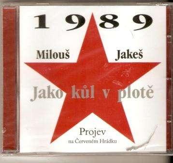 CD Jako kůl v plotě - M. Jakeš (1989)