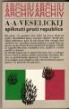 Spiknutí proti republice - A. A. Veselickij