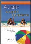 Au pair: koupání na Adama - Melissa de la Cruz