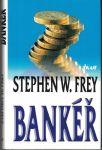 Bankéř - S. W. Frey