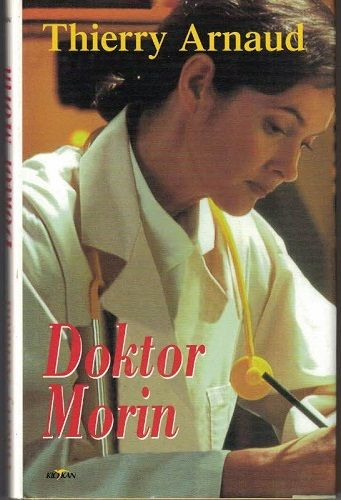Doktor Morin - T. Arnaud