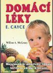 Domácí léky - E. Cayce