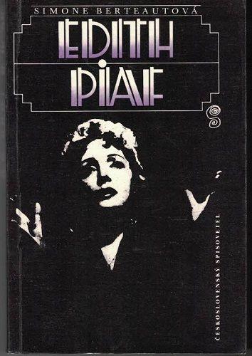 Edith Piaf - S. Berteautová