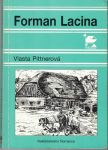 Forman Lacina - V. Pittnerová