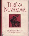 Jan Jílek, Jiří Šmatlán, Na Librově gruntě - Teréza Nováková