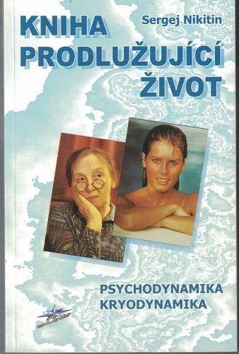 Kniha prodlužující život - S. Nikitin