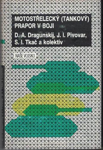 Motostřelecký (tankový) prapor v boji - Dragunskij, Pivovar, Tkač
