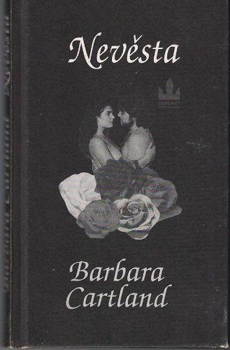 Nevěsta - Barbara Cartland