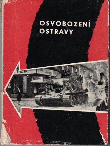 Osvobození Ostravy - K. Jiřík