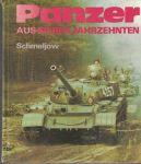 Panzer aus sieben Jahrzehnten - Schmejlow