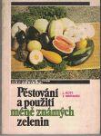 Pěstování a použití méně známých zelenin - Kott, Moravec