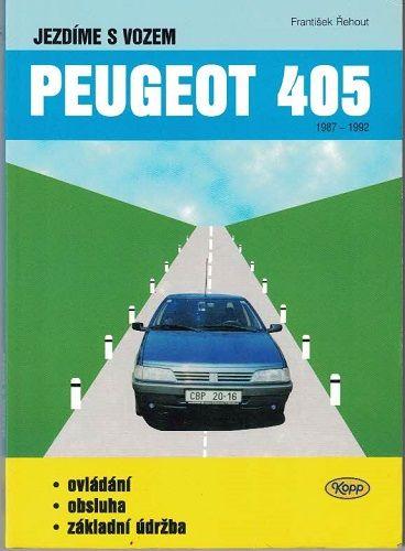 Peugeot 405 - F. Řehout