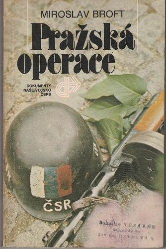 Pražská operace - M. Broft