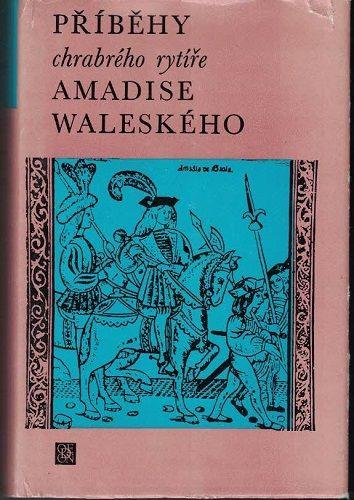 Příběhy chrabrého rytíře Amadise Waleského