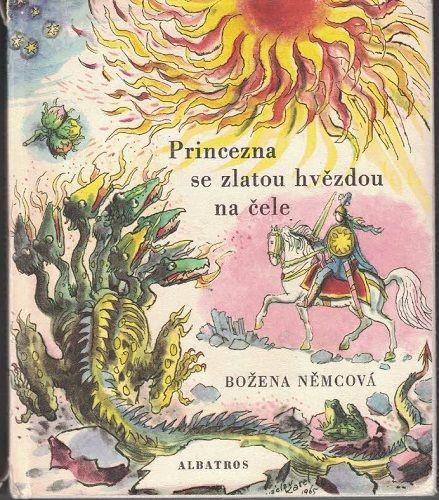 Princezna se zlatou hvězdou na čele - Božena Němcová