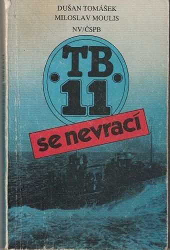 TB 11 se nevrací - Tomášek, Moulis