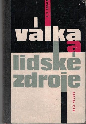 Válka a lidské zdroje - P. V. Sokolov