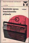 Amatérská oprava tranzistorového přijímače - K. Novák