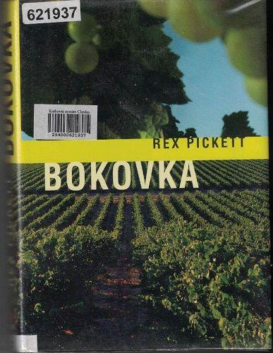 Bokovka - Rex Pickett