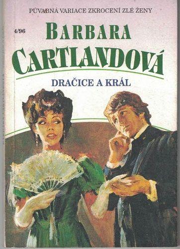 Dračice a král - Barbora Cartlandová