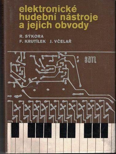 Elektronické hudební nástroje a jejich obvody - kol. autorů