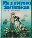 My z ostrova Saltkrakan - A. Lindgernová