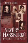 Nevěry Habsburků - R. Seydel