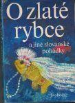 O zlaté rybce a jiné slovanské pohádky