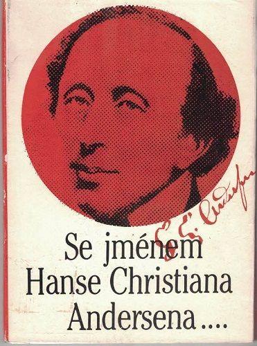 Se jménem Hanse Christiana Andersena ...