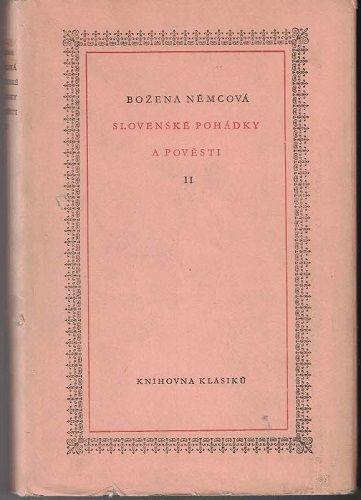 Slovenské pohádky a pověsti II - Božena Němcová