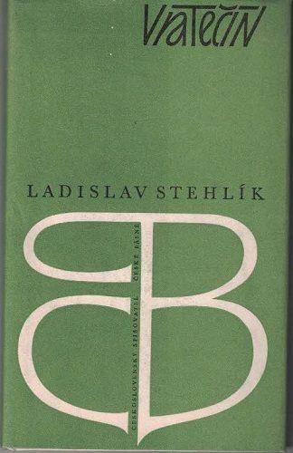 Vratečín - Ladislav Stehlík