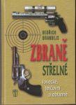 Zbraně střelné, lovecké, terčovní a obranné - B. Brandejs